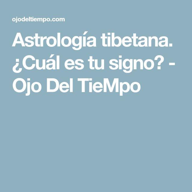 Astrología tibetana. ¿Cuál es tu signo? - Ojo Del TieMpo