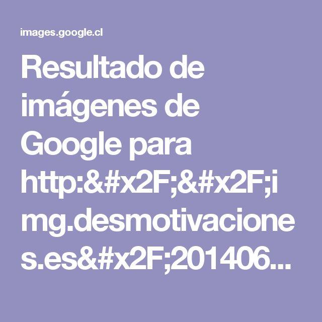 Resultado de imágenes de Google para http://img.desmotivaciones.es/201406/sentimientos-amor-desmotivaciones-26.jpg