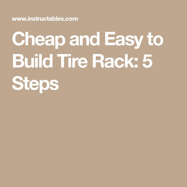 how to build a tire rack