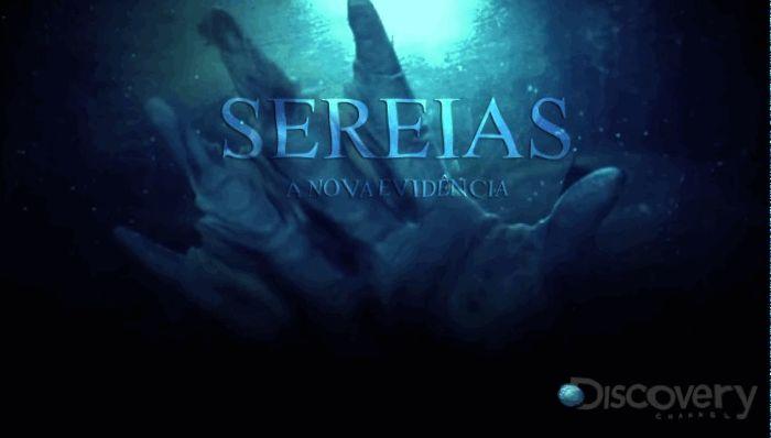 """MUITO ALÉM DAS PALAVRAS E SENTIDOS: Segmento Documentário  - """"Sereias - Novos Indícios..."""