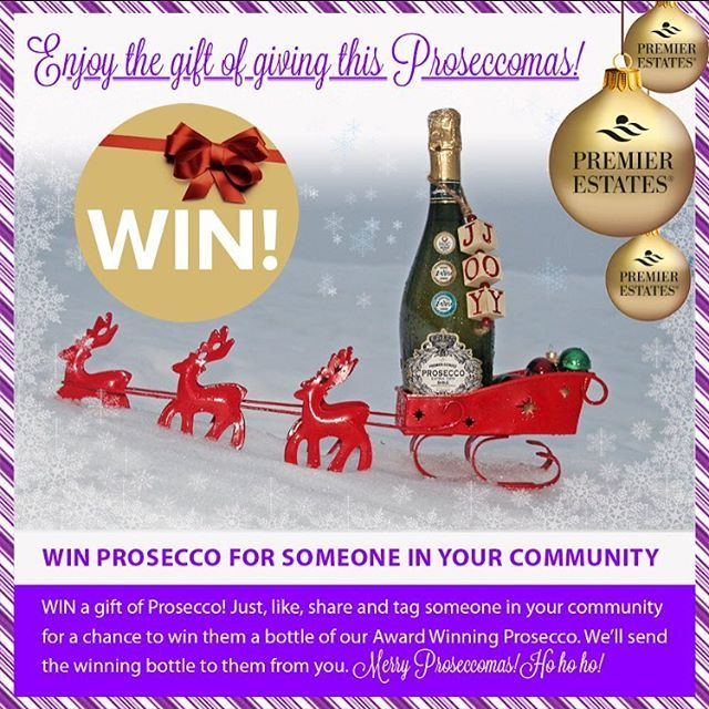 Here at Premier Estates we love to give and we thought so do you, guys.  So we thought this time we'd like you to nominate someone in your local community.  Who you'd like us to send a bottle of our Award Winning Prosecco to on behalf of you. Tag them below and why : )