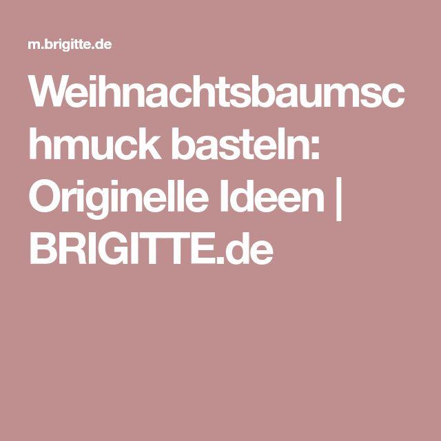 Weihnachtsbaumschmuck basteln: Originelle Ideen   BRIGITTE.de