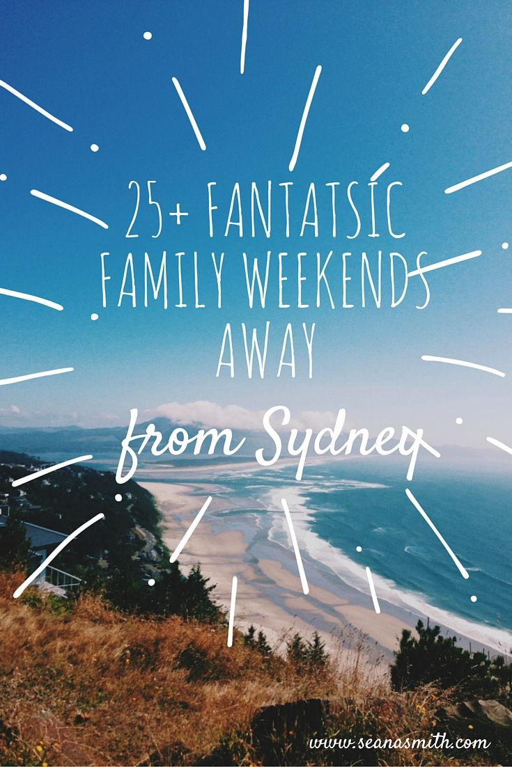 Check out more than 25 ideas for family-friendly weekend getaways from Sydney.  You know you and the kids deserve a break!  Details on this blog post, enjoy your weekend away!