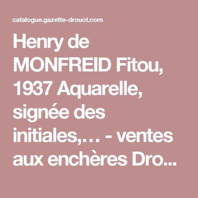 Henry de MONFREID Fitou, 1937 Aquarelle, signée des initiales,… - ventes aux enchères Drouot