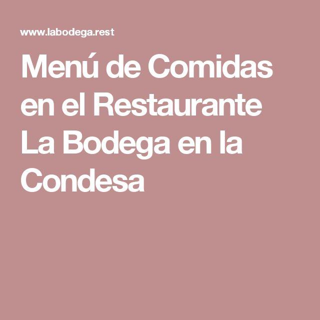 Menú de Comidas en el Restaurante La Bodega en la Condesa