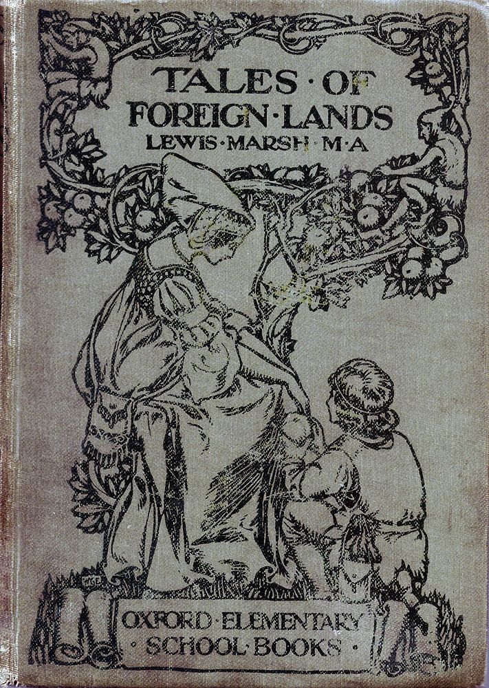 Lewis Marsh M.A. Tales of Foreign Lands.  Illustrated by John Campbell. London, Henry Frowde - Hodder & Stoughton, no date [ca. 1900s]