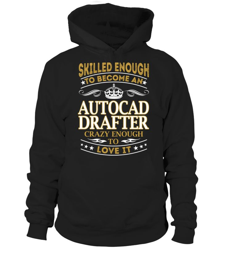 Autocad Drafter - Skilled Enough #AutocadDrafter