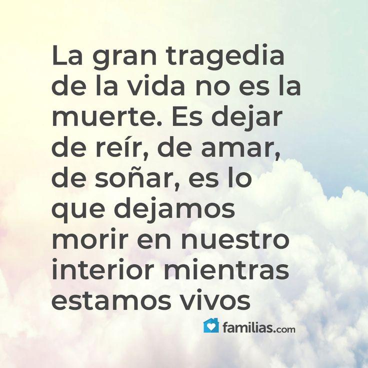 La gran tragedia de la vida