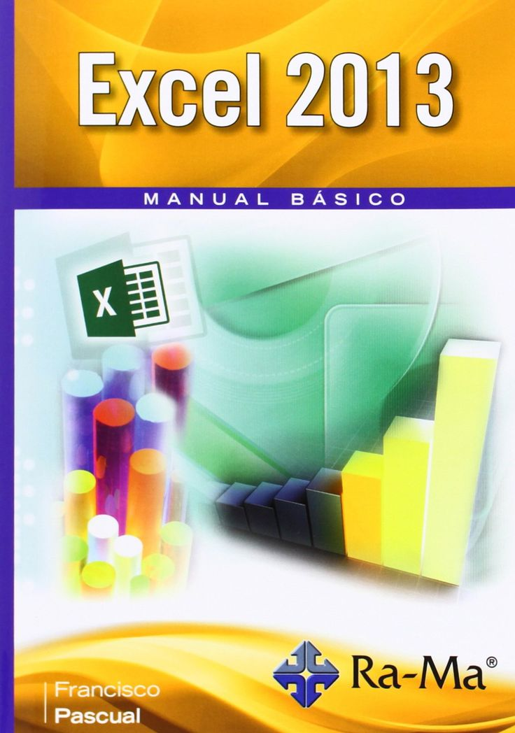 Excel 2013 : manual básico / Francisco Pascual