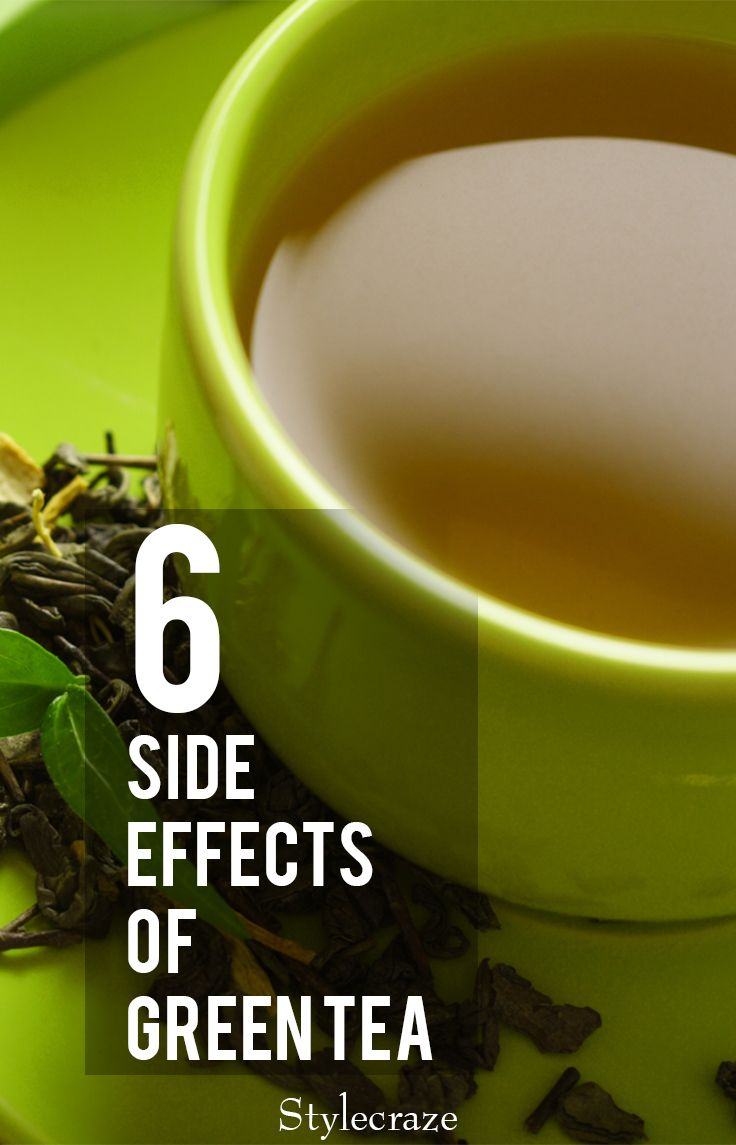 6 Side Effects Of Green Tea You Should Be Aware Of