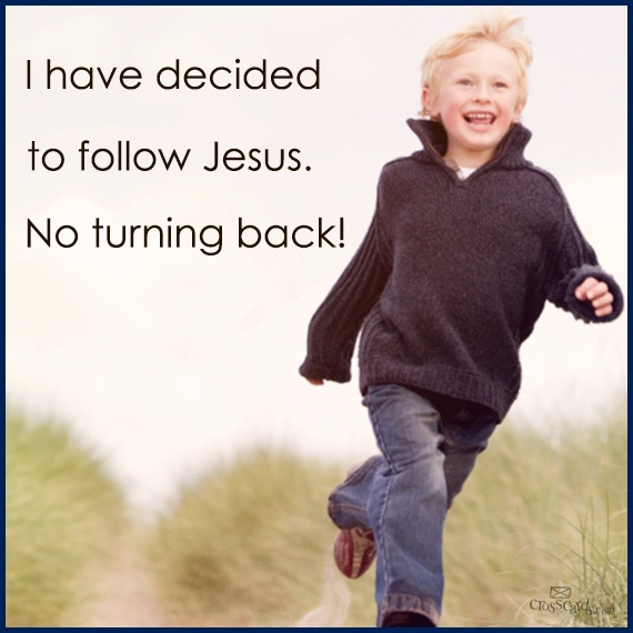 i have to decided to follow JESUS !   ♥ Christian ...