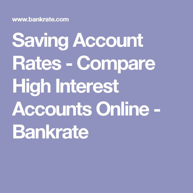 Saving Account Rates - Compare High Interest Accounts Online - Bankrate