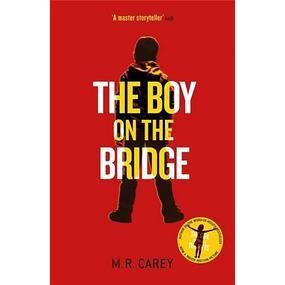 The Boy On The Bridge by M R Carey £13.99