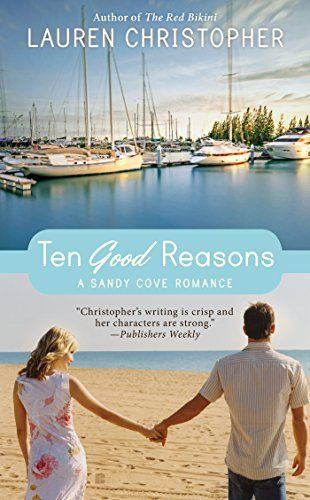Ten Good Reasons by Lauren Christopher -- It's available for preorder!