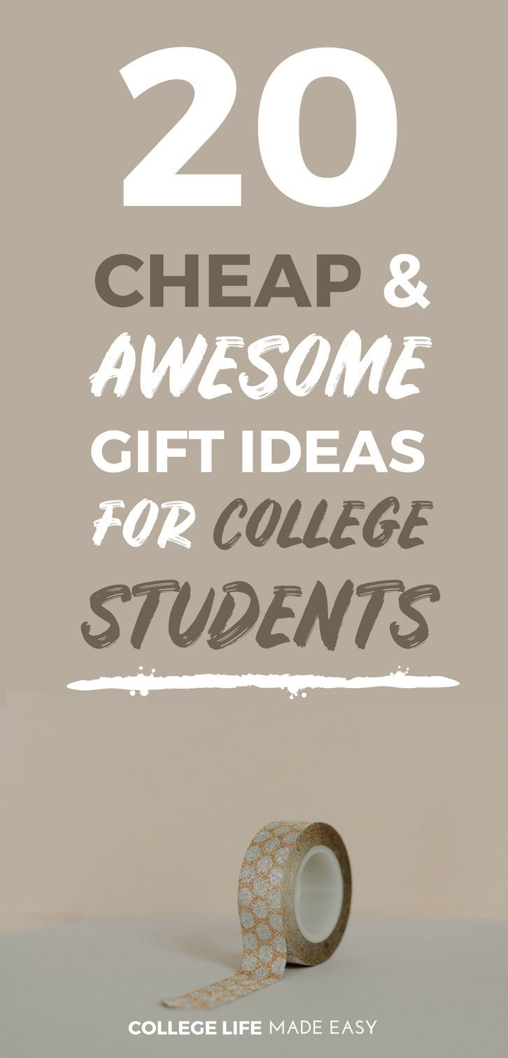 20 Cheap And Awesome Gift Ideas For College Students Life Made Easy Gifts