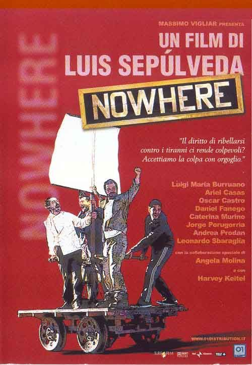 http://www.comingsoon.it/Film/Scheda/Trama/?key=41032&film=NOWHERE  NOWHERE - Film (2002)  NOWHERE - visualizza locandina ingranditaVOTO DEL PUBBLICO Currently 5/5 Stars.12345 VALUTAZIONE 10.0/10 - 2 voti TRAMA DEL FILM NOWHERE:  TRAMA BREVEIn un paese dell'America Latina un dittatore ha escogitato un diabolico piano per giustificare la permanenza dei militari al potere. Per questo decide di far rinchiudere in pieno deserto - in una vecchia stazione ferroviaria chiamata 'Nessun posto' - un…