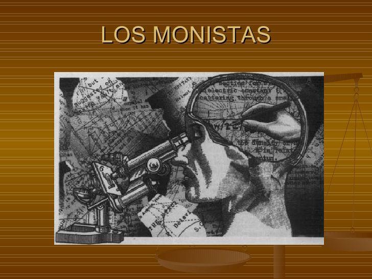 """monismo filosofia - Término que procede del griego """"monos"""", que significa etimológicamente uno. El monismo es la doctrina filosófica que defiende que todas las cosas son uno, como la filosofía de Parménides, la de Spinoza o la de Hegel."""