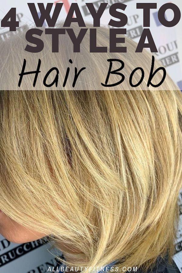 4 wonderful ways to style a hair bob #bobsforthinhair