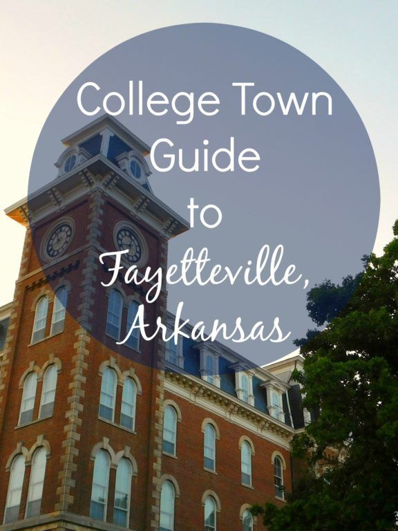 College Town Guide to Fayetteville, Arkansas: