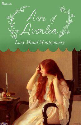 Anne of Avonlea + book 2