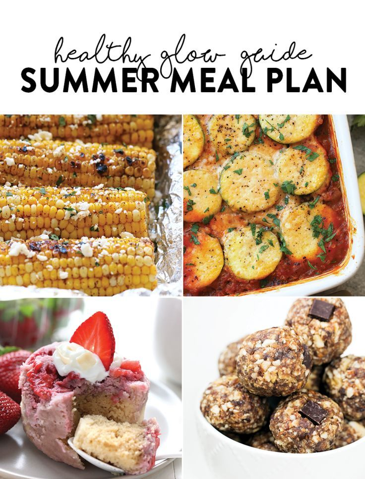 Healthy Glow Guide Summer Meal Plan. Gluten Free, Dairy Free, Vegan, and Paleo options made with seasonal summer ingredients!