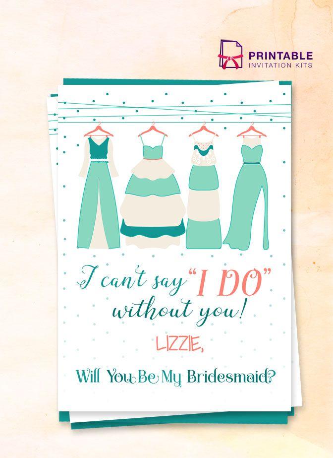 FREE PDF   I Cant Say I Do Without You Bridesmaid Invitation Card   Free  Wedding