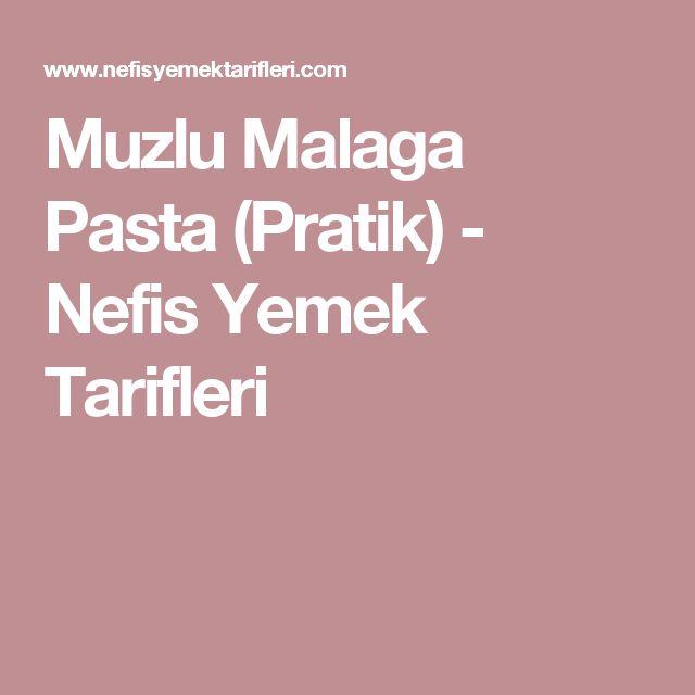 Muzlu Malaga Pasta (Pratik) - Nefis Yemek Tarifleri