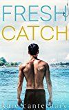 Fresh Catch by Kate Canterbary (Author) #LGBT #Kindle US #NewRelease #Lesbian #Gay #Bisexual #Transgender #eBook #ad
