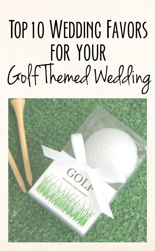 Top 10 Golf Themed Wedding Favors! This is a fun and unique wedding theme. www.weddingfavorsbytheme.com #weddingfavors #weddinggolftheme