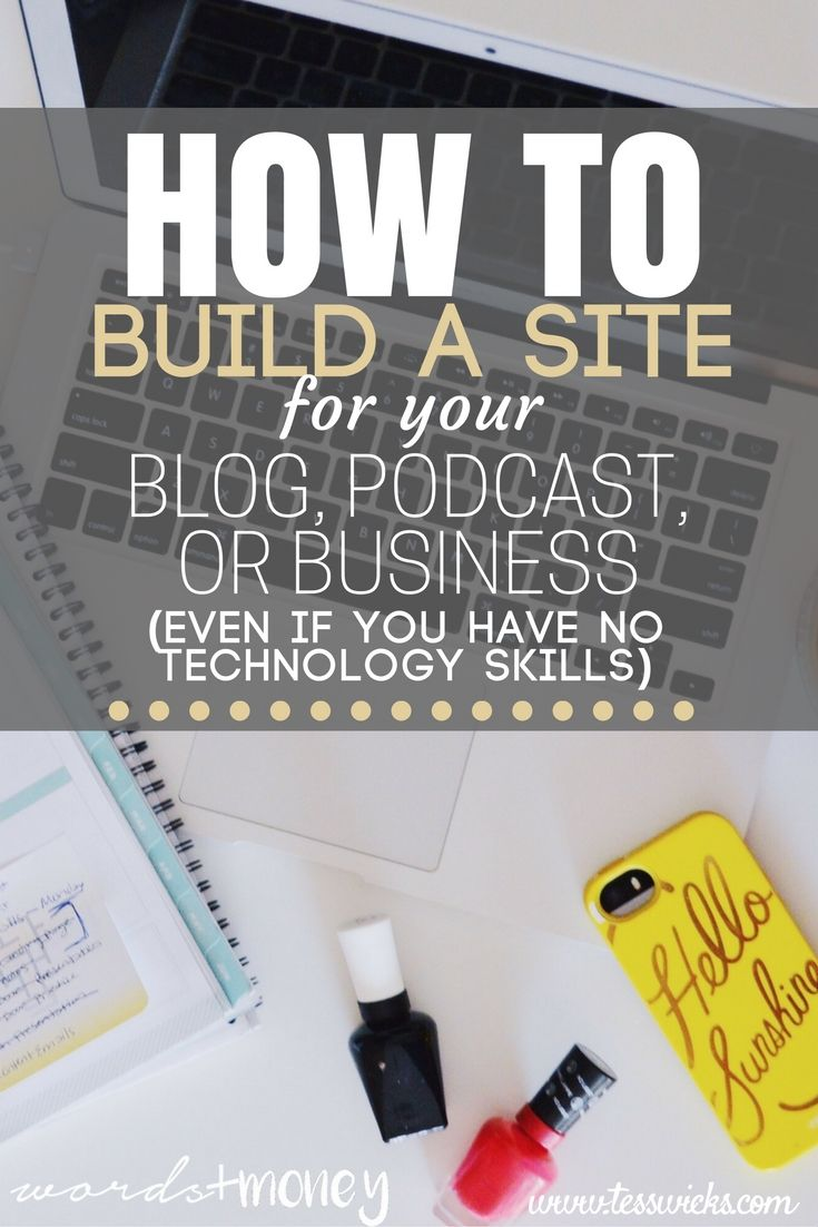 A step-by-step tutorial on how to build your website for a blog, podcast, or business. Even if you have little money, little time, and little computer skills.