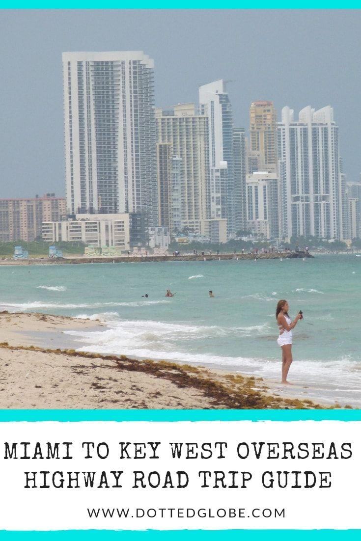 Miami To Key West Drive Guide 25 Essential Stops Florida Keys Road Trip Key West West Coast Road Trip