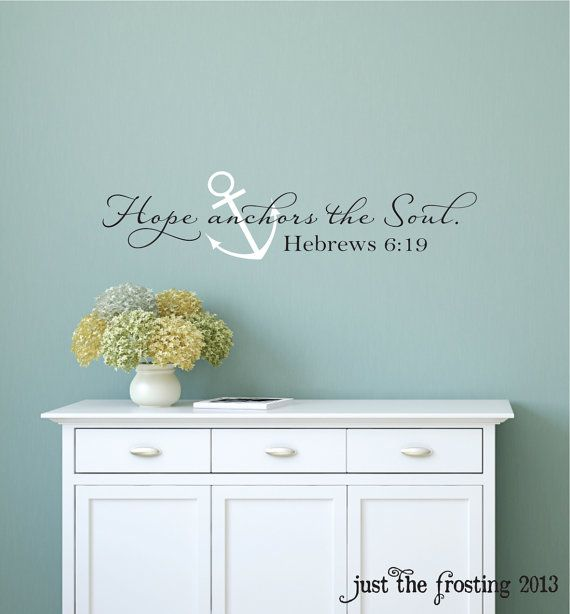 Hope Anchors The Soul Wall Decal- Hebrews 6:19 Vinyl Wall Decal - Scripture Wall Decal- Bedroom Anchor Wall Decal- Wedding Decal Gift