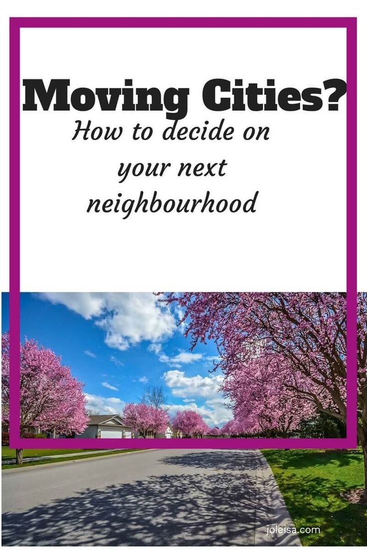 Moving Cities? How to Find the Right Neighbourhood to live in