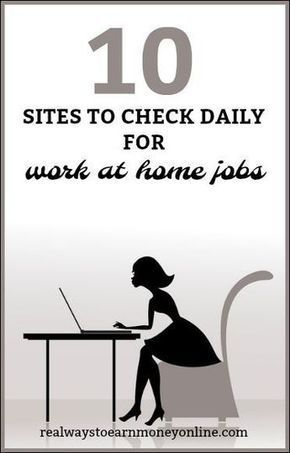 10 Sites to Check Daily For Work From Home Job Opportunities