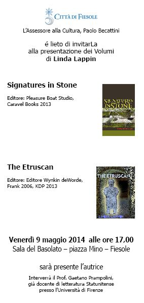 An invitation to the presentation of Signatures in Stone and The Etruscan to be held in Fiesole on May 9