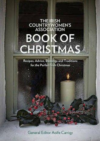 The Irish Countrywomen's Association Book of Christmas