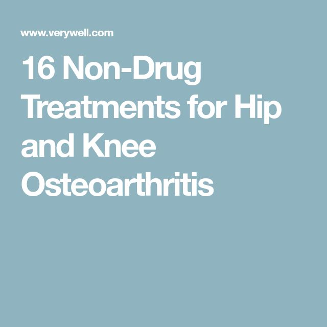 16 Non-Drug Treatments for Hip and Knee Osteoarthritis