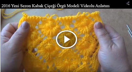 2016 Yeni Sezon Kabak Çiçeği Örgü Modeli Videolu Anlatım