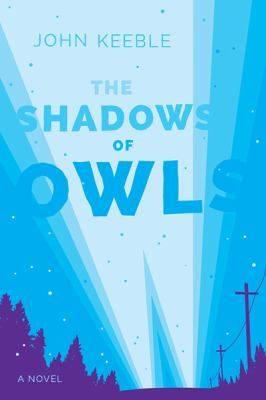 The Shadows of Owls by John Keeble. In a literary thriller about science, power, and the lives of ordinary people, John Keeble tells the story of a woman whose passion for her work puts herself and her family at serious risk.