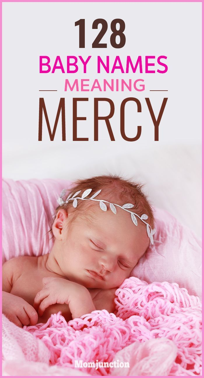 132 Noteworthy Names That Mean Mercy | Baby Names | Baby names