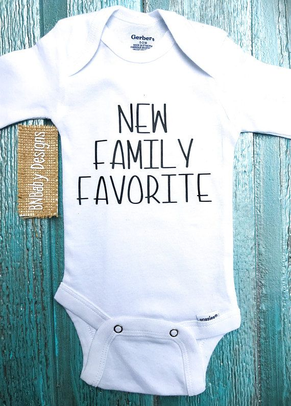 Custom Baby Onesie New Family Favorite Onesie Baby Girl