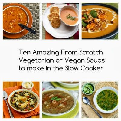 Ten Amazing From Scratch Vegetarian or Vegan Soups to Make in the Slow Cooker