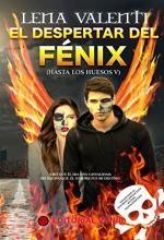 Libro El despertar del Fénix, Lena Valenti. Descarga, Resumen, Críticas, Reseñas,...