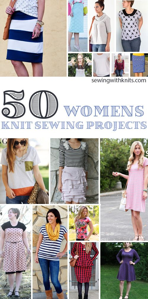 Sewing for yourself? We have rounded up 50 of our favorite knit sewing projects for women: Skirt to Dress Transformation via merricks art 10 Tee Shirt Transformations via the sewing rabbit K...