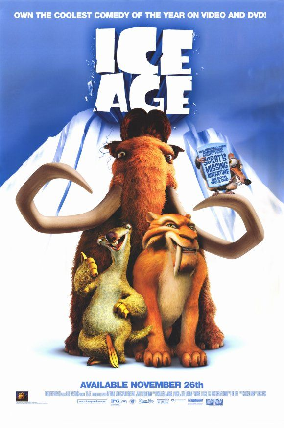 ICE AGE (2002)  Set during the Ice Age, a sabertooth tiger, a sloth, and a wooly mammoth find a lost human infant, and they try to return him to his tribe.