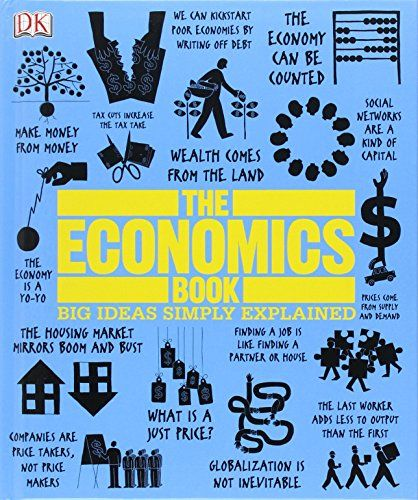 The Economics Book (Big Ideas Simply Explained) by DK