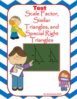 Geometry test covering: Proportions, Scale factor, Indirect measurement, Special right triangles, 45-45-90 triangles, 30-60-90 triangles