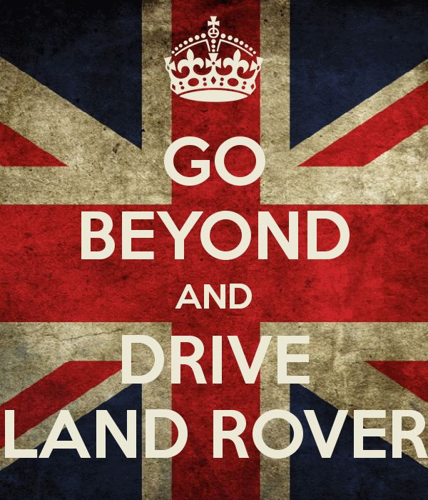 GO BEYOND AND DRIVE LAND ROVER