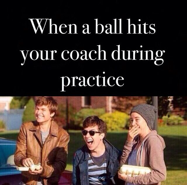Especially when you're the one who hit the coach! You try not to, but everyone laughs!