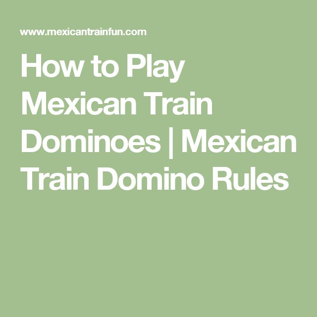 How to Play Mexican Train Dominoes   Mexican Train Domino Rules